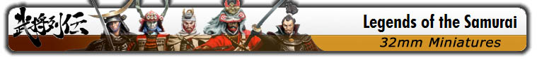 Legends of the Samurai Miniatures