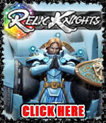 Relic Knights Miniatures!