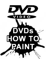DVDs - How to paint Store