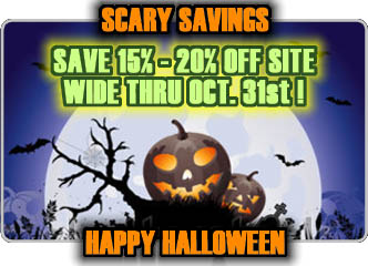 Scary Savings 15% - 20% off!