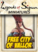 Free City of Vallor - Legends of Signum Miniatures