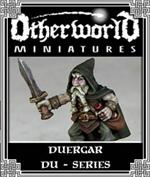 DU Series - Duergar - Otherworld Miniatures
