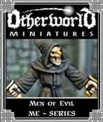 ME Series - Men of Evil - Otherworld Miniatures
