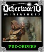 Pre-Orders - Otherworld Miniatures