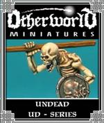 UD Series - Undead - Otherworld Miniatures