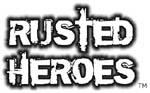 Rusted Heroes