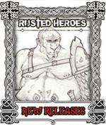 Rusted Heroes - New Releases