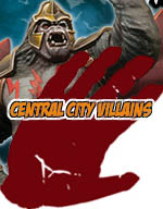 Central City Villains - Batman Miniature Game