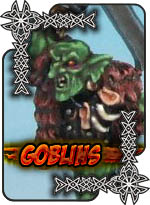Goblins - Heresy Miniatures