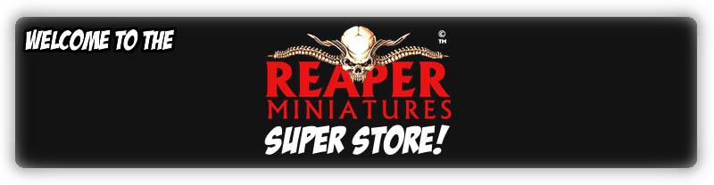 Reaper Miniatures Super Store!