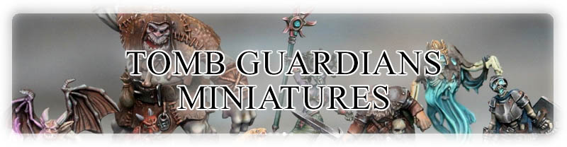 Tomb Guardians Miniatures Store!