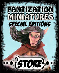 Fantization Miniatures - Special Editions