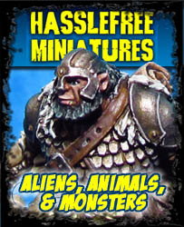 Aliens, Animals, & Monsters - Hasslefree Miniatures