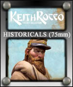 Keith Rocco Histroicals 75mm - Scale75