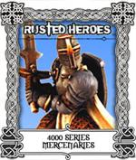 4000 Series - Mercenaries - Rusted Heroes